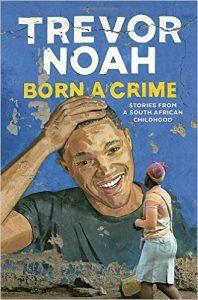 Noah: Born A Crime
