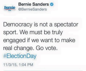 Democracy is not a spectator sport - go vote