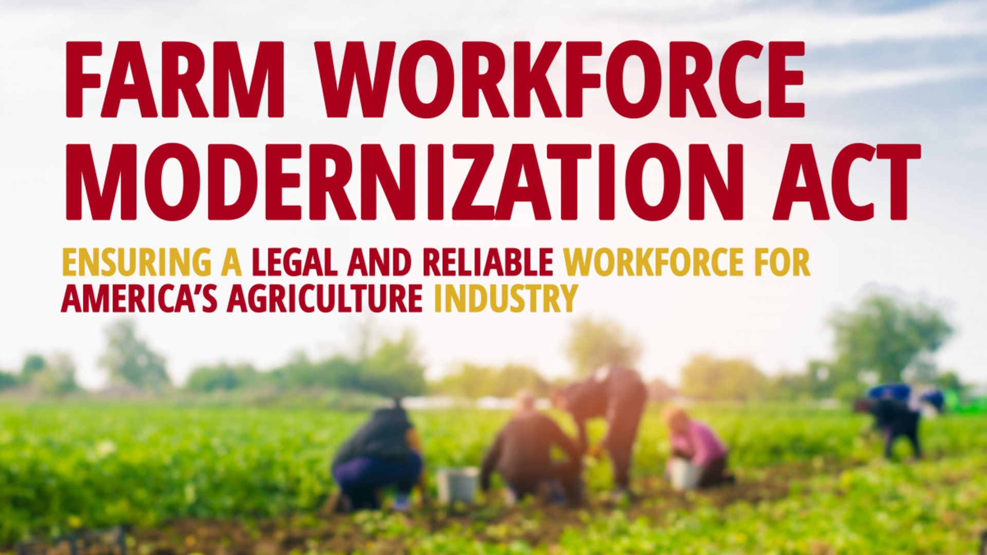 Farm Workforce Modernation Act graphic