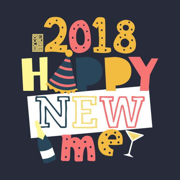 Happy New Me 2018 graphic