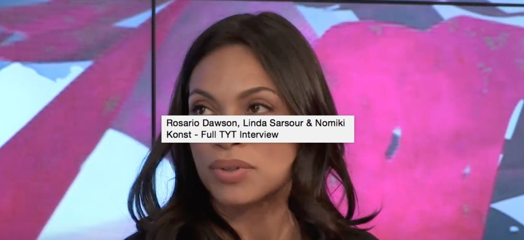 Rosario Dawson on Young Turks