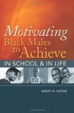 Motivating Black Males to Achieve cover